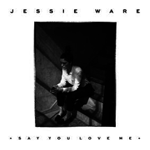 Jessie Ware (Say You Love Me)