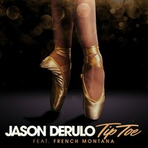 Jason Derulo feat. French Montana (Tip Toe)