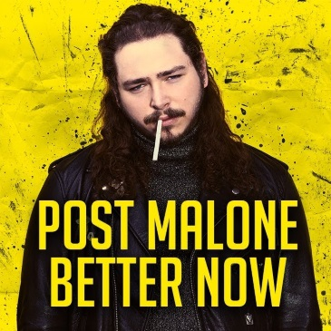 Post Malone (Better Now )