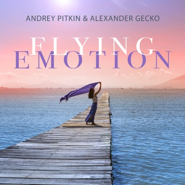 Andrey Pitkin & Alexander Gecko (Flying Emotion (Video Edit))