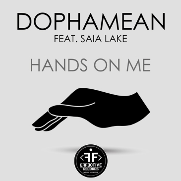 Dophamean feat. Saia Lake (Hands On Me)